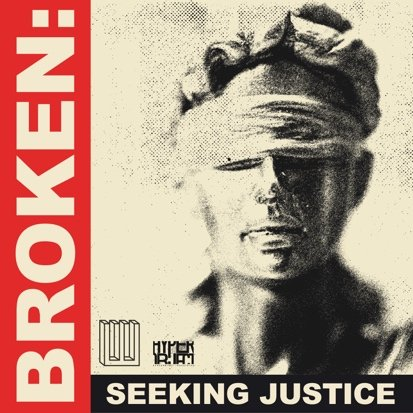 ACCLAIMED INVESTIGATIVE PODCAST 'BROKEN: SEEKING JUSTICE' PREMIERES NEW SEASON TODAY