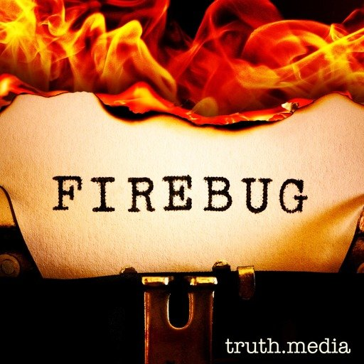 Firebug, New Podcast from Marc Smerling's Truth Media, Unravels Story of Serial Arsonist Burning Down Southern California