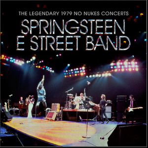 """Bruce Springsteen & the E Street Band's """"The Legendary 1979 No Nukes Concerts"""" Film to Be Released Worldwide for the First Time This November"""