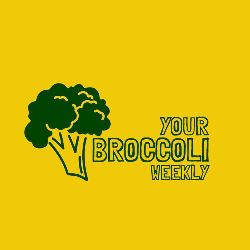 Your Broccoli Weekly Podcast