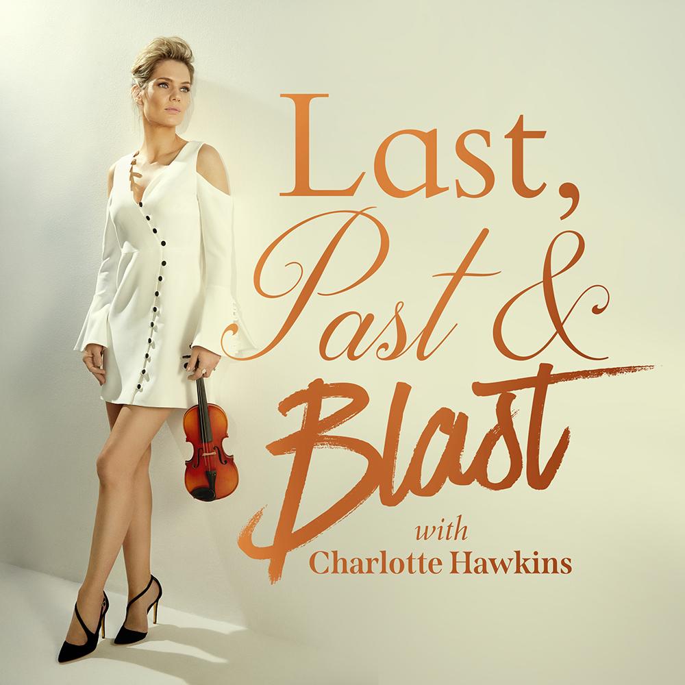 Last, Past & Blast