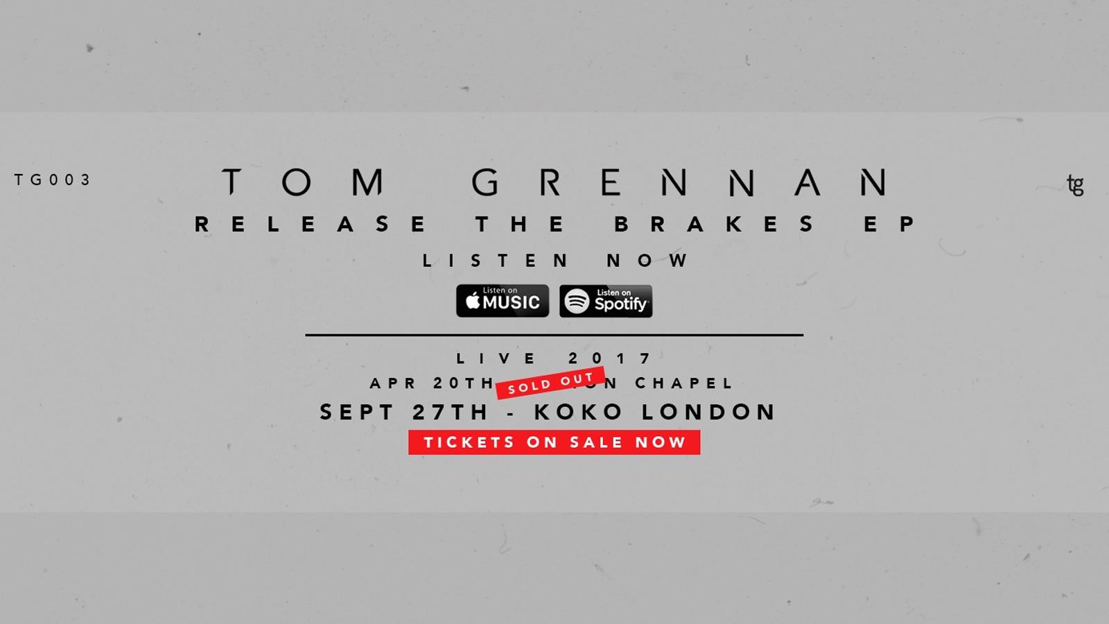Tom Grennan drops new EP 'Release The Brakes' & Announces Headline KOKO Show.