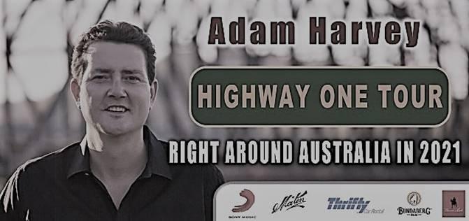 ADAM HARVEY HIGHWAY ONE TOUR DATE CHANGES