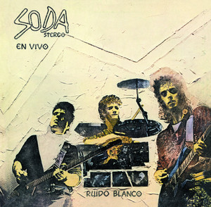 Soda Stereo – Ruido Blanco