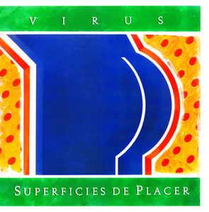 Virus – Superficies del Placer