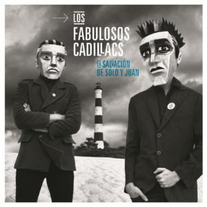 Los Fabulosos Cadillacs – La Salvación de Solo y Juan