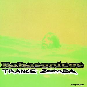 Babasónicos – Trance Zomba