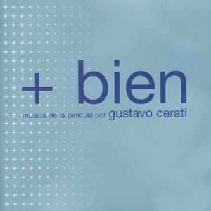 Gustavo Cerati     + Bien