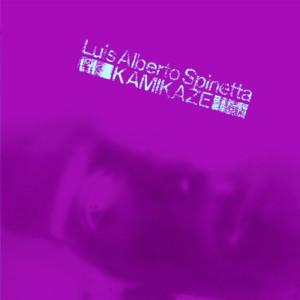 Luis Alberto Spinetta   –  Kamikaze