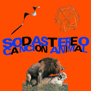 Soda Stereo – Canción Animal