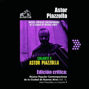 ASTOR PIAZZOLLA – MUSICA POPULAR CONTEMPORANEA DE LA CIUDAD DE BUENOS AIRES (VOL.1)