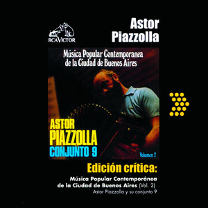 ASTOR PIAZZOLLA – MUSICA POPULAR CONTEMPORANEA DE LA CIUDAD DE BUENOS AIRES (VOL.2)