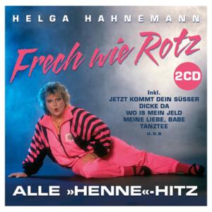 Helga Hahnemann CD Frech wie Rotz