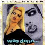 Nina Hagen_Was denn Hits