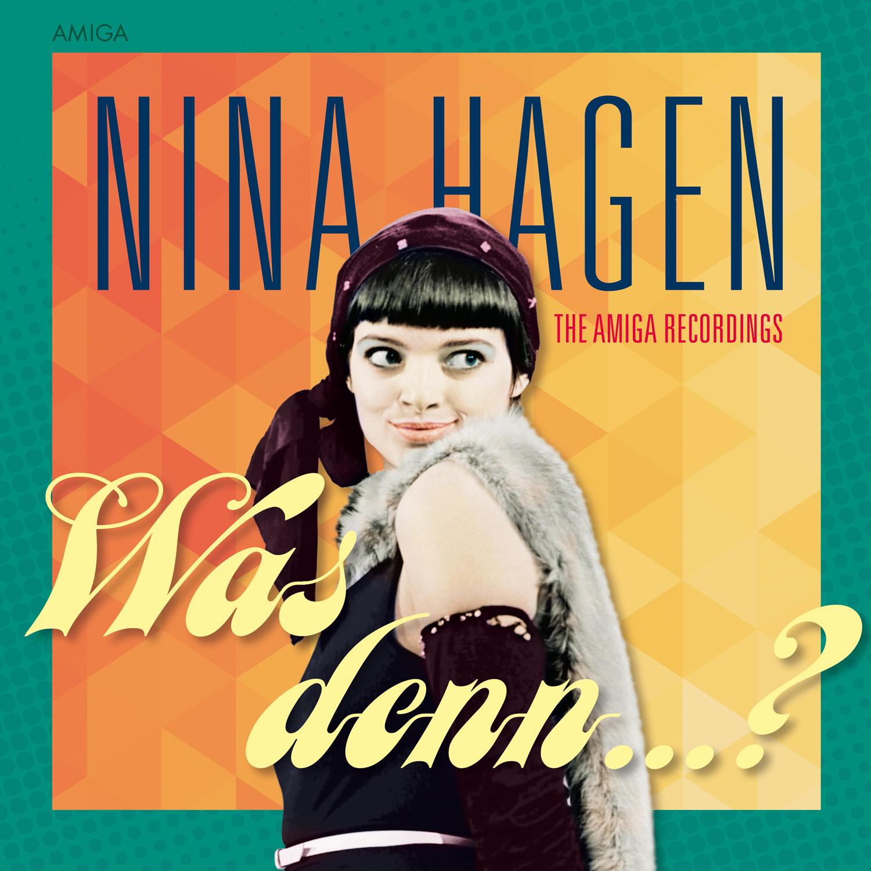 Nina Hagen Was denn