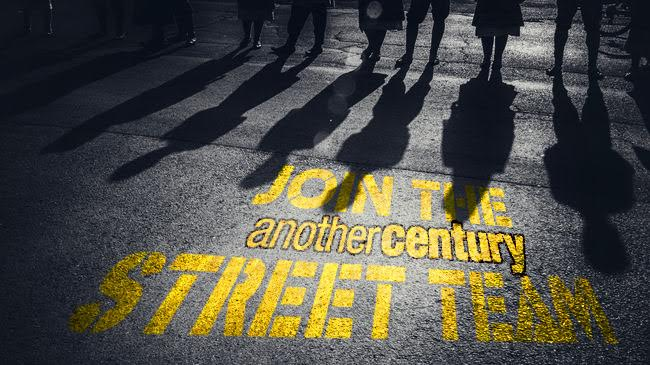 Join The Another Century Street Team