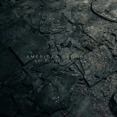 "American Prophet Signs With Another Century; Release First Single ""Eve of Destruction"""