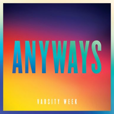 "Varsity Week Debut Single ""Anyways"" With Twist Magazine"