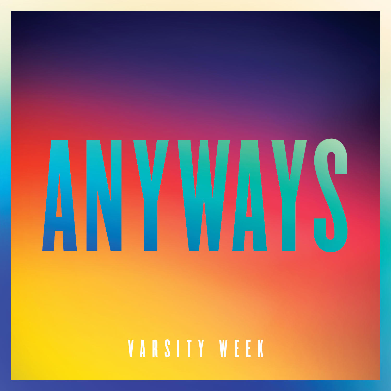 """Anyways"" Single"