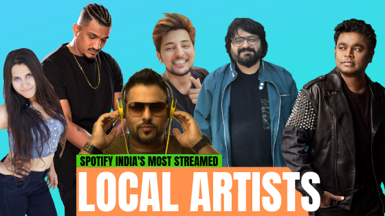 Dear Variety, HERE are Spotify India's MOST streamed LOCAL artists