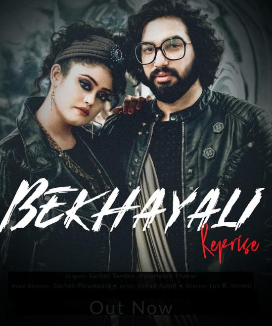 Sachet-Parampara reprise Bekhayali