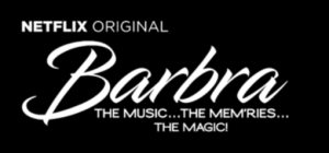 Barbra: The Music… The Mem'ries… The Magic! – Coming Nov 22 to Netflix