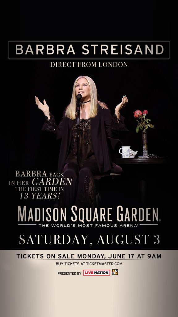 Barbra to perform at Madison Square Garden – The first time in 13 years!