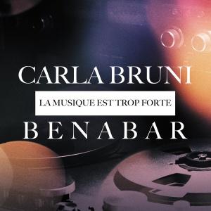 Carla Bruni & Bénabar en duo sur «La musique est trop forte»