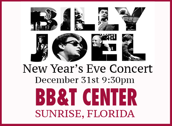 Billy Joel New Year's Eve concert BB&T Center Sunrise, FL December 31, 2015
