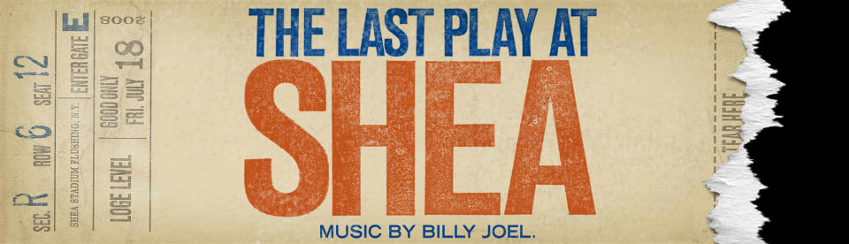About BILLY JOEL'S 'THE LAST PLAY AT SHEA'