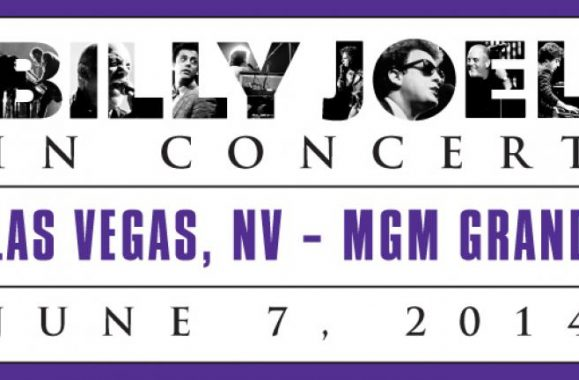 Billy Joel Returns To MGM Grand Garden Arena Saturday, June 7, 2014