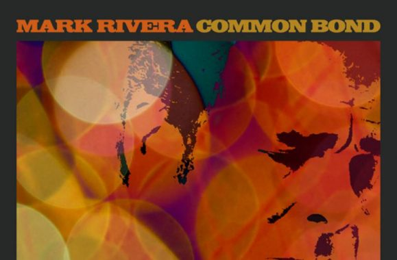 Mark Rivera Album 'Common Bond' In Stores Now – Guest Appearances From Ringo Starr, Billy Joel
