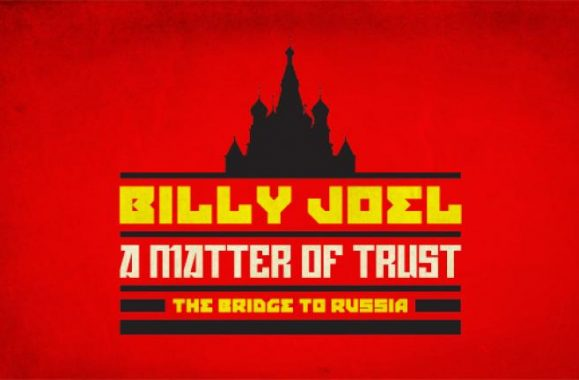 Billy Joel 'A Matter Of Trust – The Bridge To Russia: The Concert' On PBS