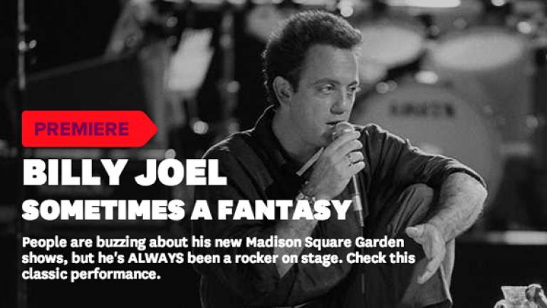 Video Premiere: Billy Joel 'Sometimes A Fantasy' - VEVO
