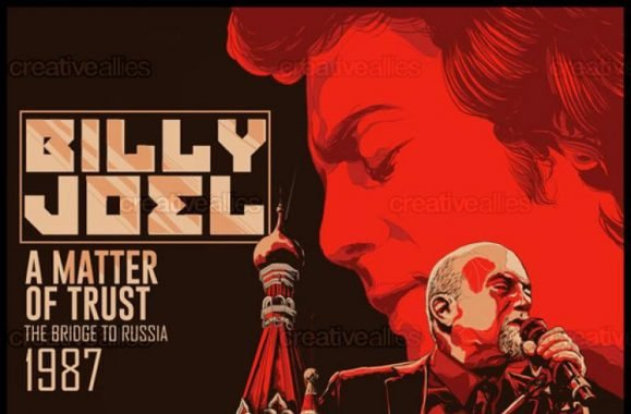 Billy Joel 'A Matter Of Trust: The Bridge To Russia' Creative Allies Poster Contest Winner!