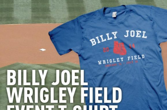 Billy Joel Wrigley Field T-Shirt Available Now