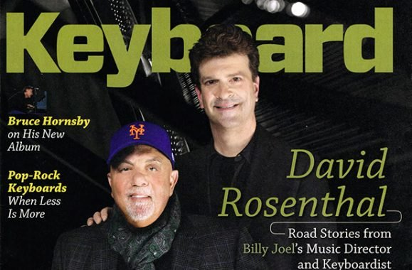 Billy Joel Music Director David Rosenthal Cover Story In Keyboard Magazine