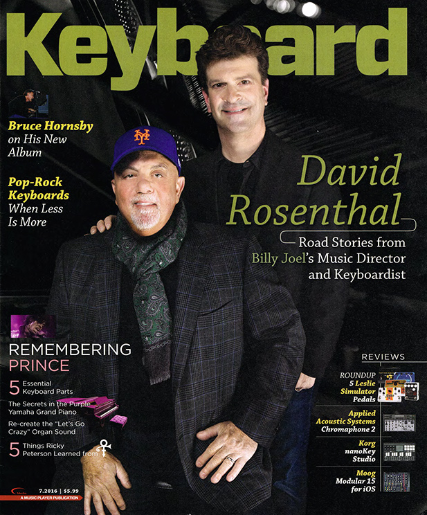 Billy Joel and David Rosenthal cover story in Keyboard Magazine July 2016