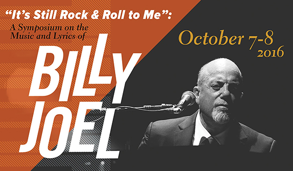 Colorado College hosts It's Still Rock and Rock to Me: The Music and Lyrics of Billy Joel symposium October 7-8, 2016