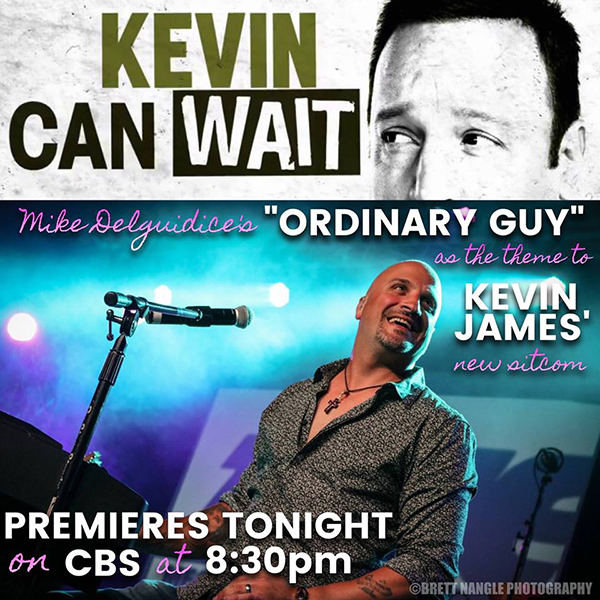Mike DelGuidice Ordinary Guy theme song for Kevin James sitcom Kevin Can Wait on CBS