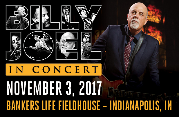 Billy Joel Bankers Life Fieldhouse Indianapolis, IN November 3, 2017