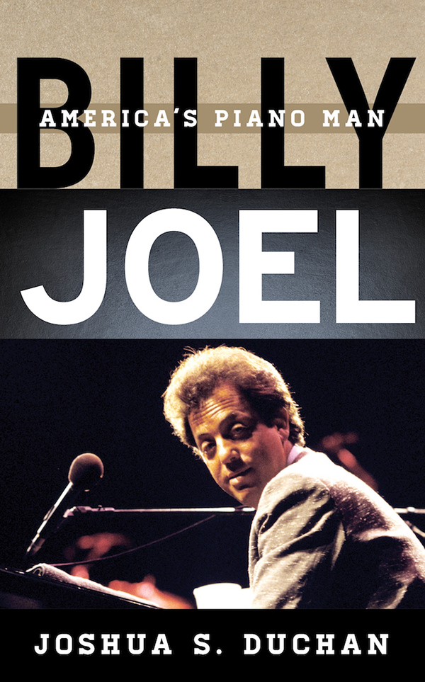 Billy Joel America S Piano Man New Book Release June 16