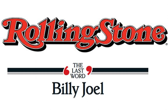 Billy Joel 'The Last Word' Rolling Stone Interview