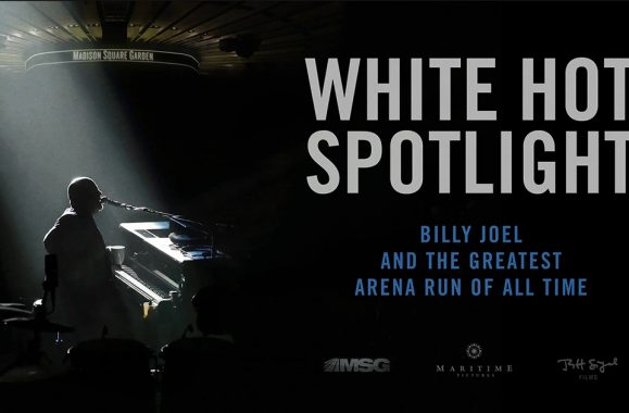 White Hot Spotlight: Billy Joel and the Greatest Arena Run of all Time