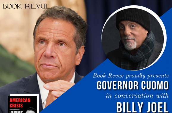 Join Governor Cuomo & Billy Joel In Conversation on Zoom Hosted By Book Revue