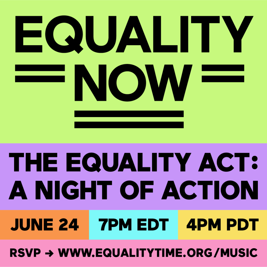 The Equality Act: A Night of Action June 24 7pm ET/4pm PT