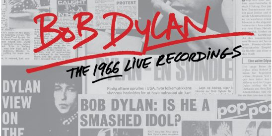 [Image: DYLAN-The-1966-Live-Recordings-548x274.jpeg]