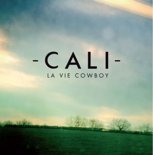 CALI-La-vie-cowboy-pochette