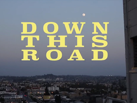 Down This Road