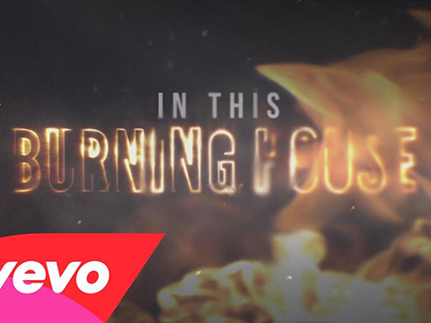 Burning House (Lyric Video)